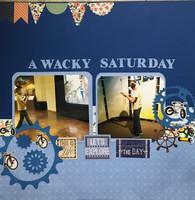 A Wacky Saturday