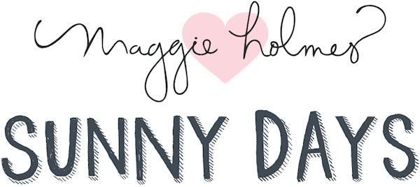 Sunny Days Maggie Holmes