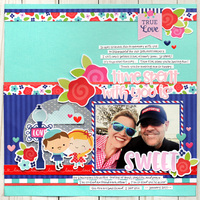 Doodlebug French Kiss Layout - Time Spent With You is Sweet