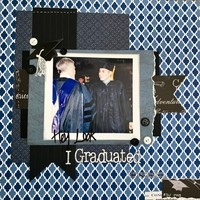 Hey Look...I Graduated