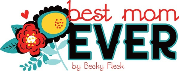 Best Mom Ever Becky Fleck Photoplay Photo Play