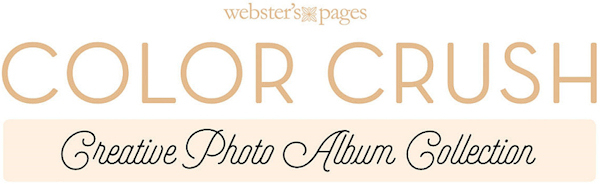 Color Crush Creative Photo Album Collection Websters Pages Webster's