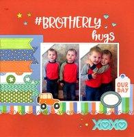 #Brotherly Hugs