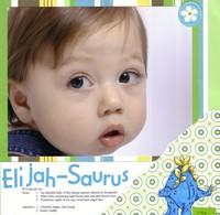 Elijah-Saurus