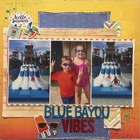 Blue Bayou Vibes