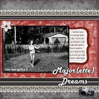 Major(ette) Dreams