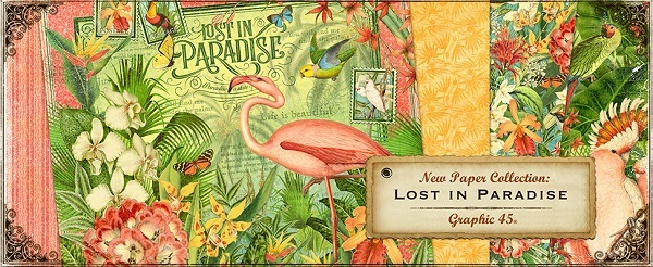 Lost In Paradise Graphic 45