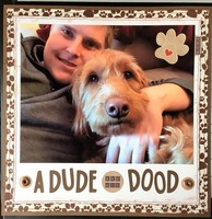 A Dude and his Dood