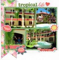 Tropical Life
