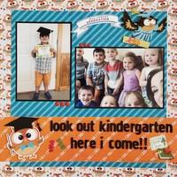 Look out kindergarten