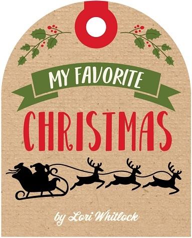 My Favorite Christmas Echo Park Lori Whitlock