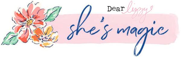 She's Magic Dear Lizzy