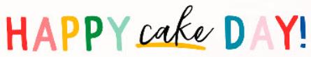 Happy Cake Day Pebbles