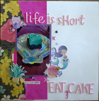 Life Is Short, Eat Cake