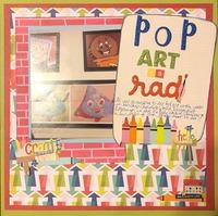 Pop Art is Rad