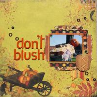 Don't Blush