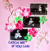 Catch me/us if you can