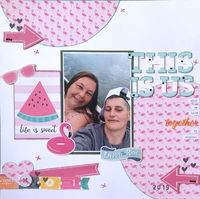 This Is Us (Feb 2020 Scraplift the Guest Designer Challenge)