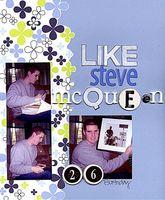 {like steve mcqueen}