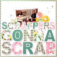 Scrappers Gonna Scrap