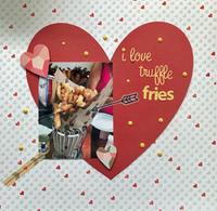 I Love Truffle Fries