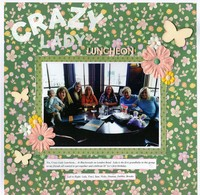Crazy Lady Luncheon