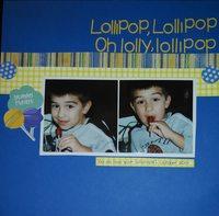 Lollipop, Lollipop, Oh lolly, lollipop
