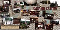 Casa or Castle?