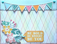 Be Bold Be Bright Be You
