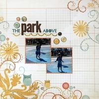 The Park Above (Sept Rewind)