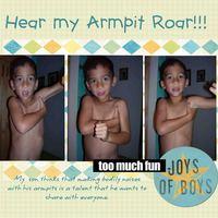 Hear my Armpit Roar!