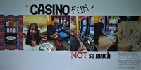 Casino  Fun - Not so Much