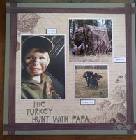 The Turkey Hunt with Papa