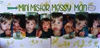 Mini Mister Messy Man