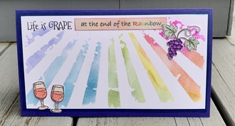 Life is Grape at the end of the rainbow