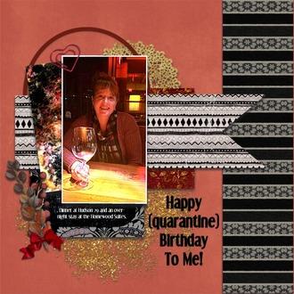 Happy (Quarantine) Birthday to Me