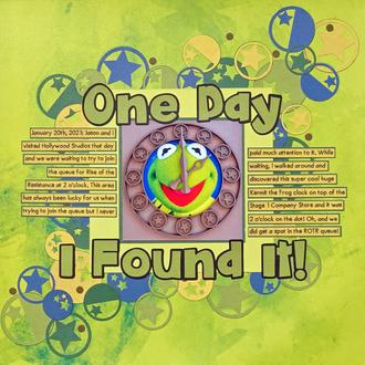 One Day I Found It!