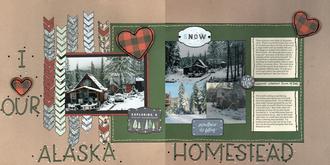 I Love Our Alaska Homestead
