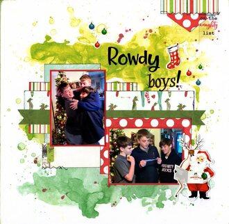 Rowdy Boys!