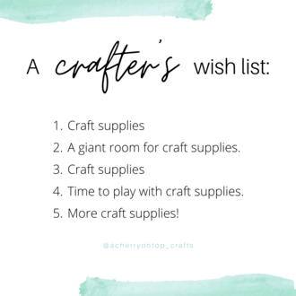 A Crafter's Wish List
