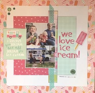 We love ice cream