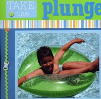 Take the Plunge