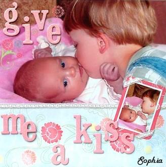 Give me a kiss Sophia!