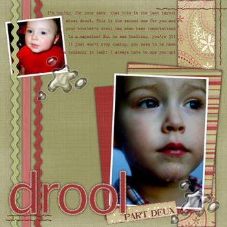 Drool Part Deux