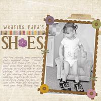 Wearing Papa's Shoes