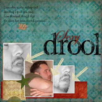 Sexy Drool