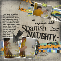 It is Spanish for naughty...