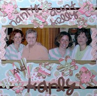 Nanny, Aunt Kelly and Karly