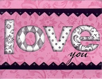 Love you card **Creative Imaginations Pizzazzill CT Reveal**