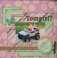 Tomgirl?  Girly Girl?